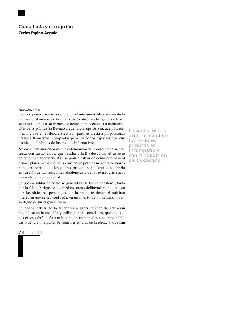 Ciudadanía y corrupción Carlos Espino Angulo     Introducción La corrupción pareciera ser acompañante inevitable y eterno ...