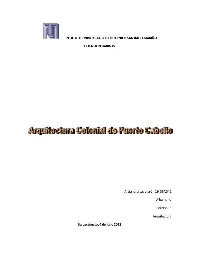 INSTITUTO UNIVERSITARIO POLITECNICO SANTIAGO MARIÑO EXTENSION BARINAS Alejandra Laguna CI: 19.687.541 Urbanismo Sección: B...