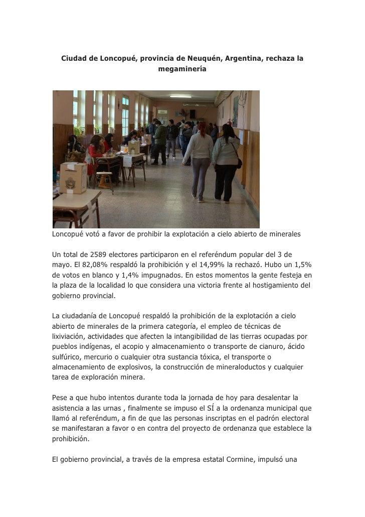 Ciudad de Loncopué, provincia de Neuquén, Argentina, rechaza la                           megamineríaLoncopué votó a favor...