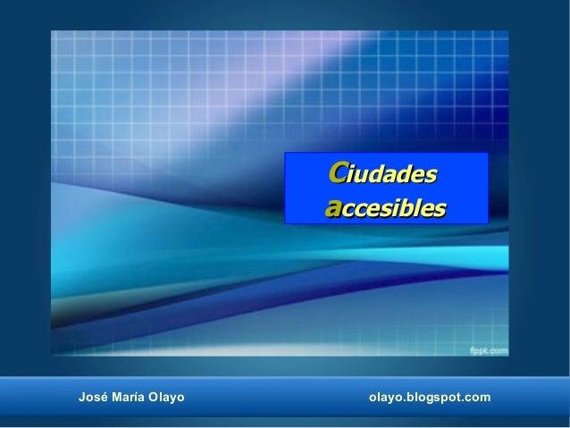 Ciudades accesibles.