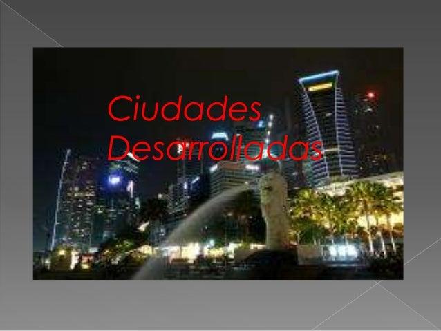 CiudadesDesarrolladas