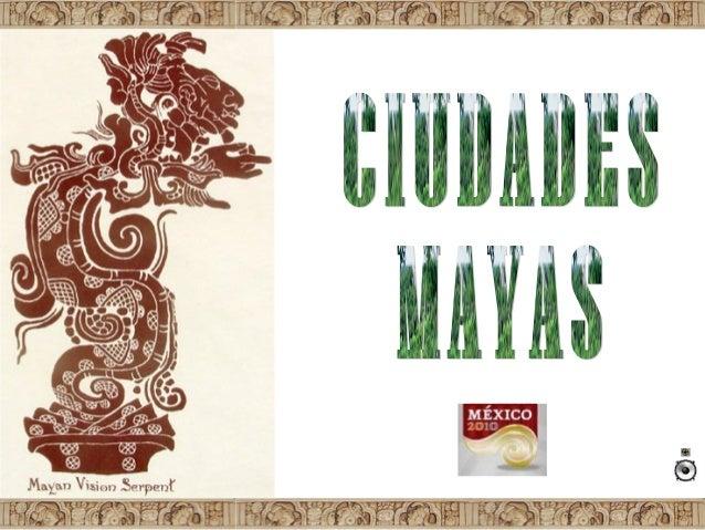 Ciudades mayas mexico