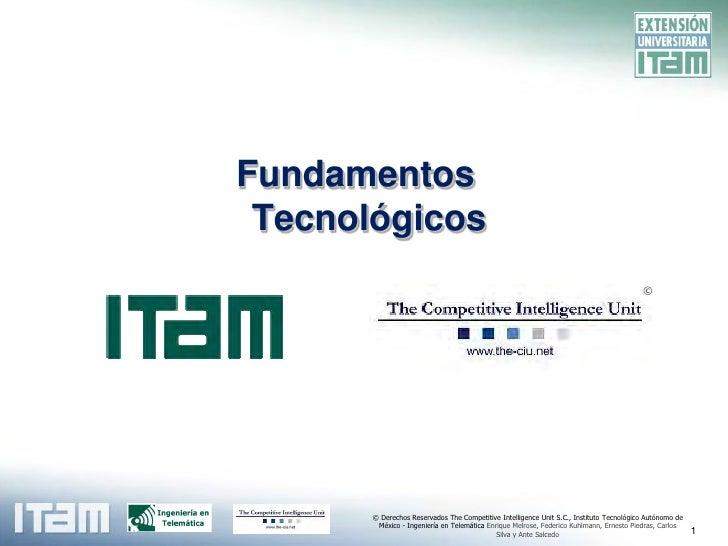 Fundamentos  Tecnológicos                                                                                          ©      ...