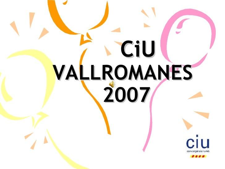 CiU VALLROMANES   2007