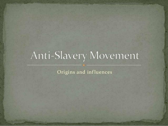 Civ, anti salvery movement