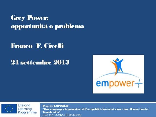 """Progetto EMPOWER+ """"Rete europea per la promozione dell'occupabilità: lavoratori senior come Mentor, Coach e Team-Leaders"""" ..."""