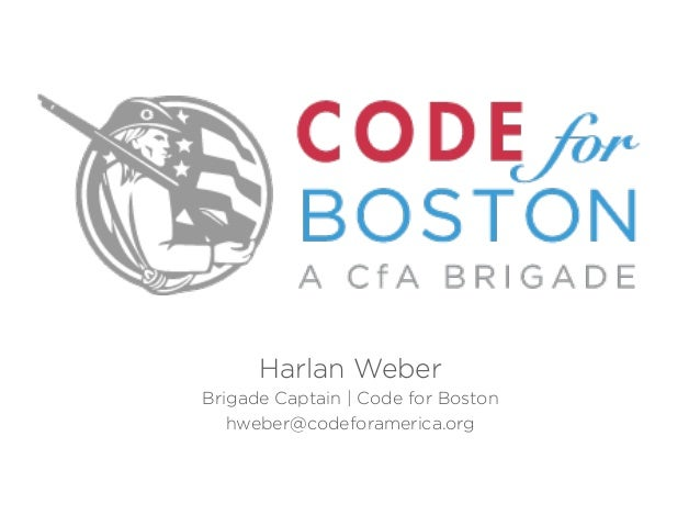 Boston Civic Expo Spring 2013: Code for Boston
