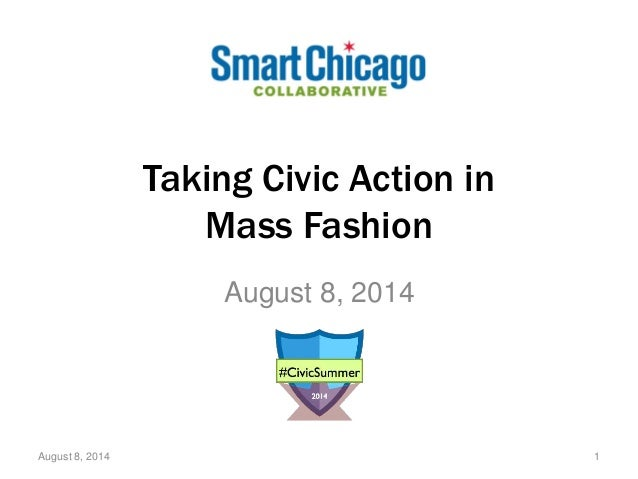 Taking Civic Action in Mass Fashion August 8, 2014 August 8, 2014 1
