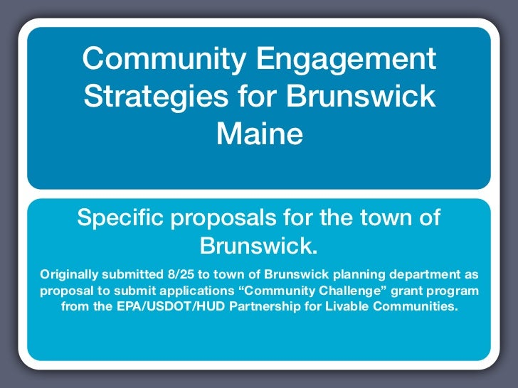 Community Engagement      Strategies for Brunswick               Maine     Specific proposals for the town of              ...