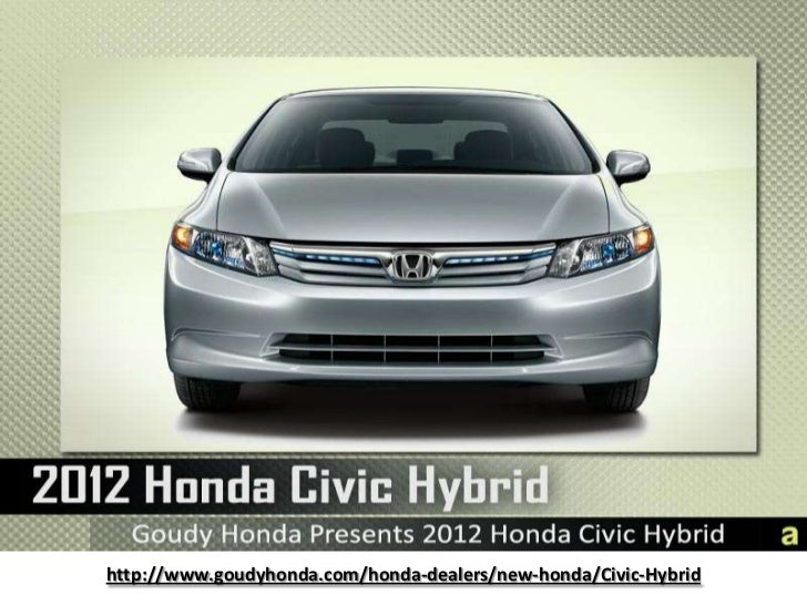 2012 Honda Civic Hybrid Los Angeles for Sale at Goudy Honda - Unique hybrid badging sets this Civic apart and lets the world know you care.