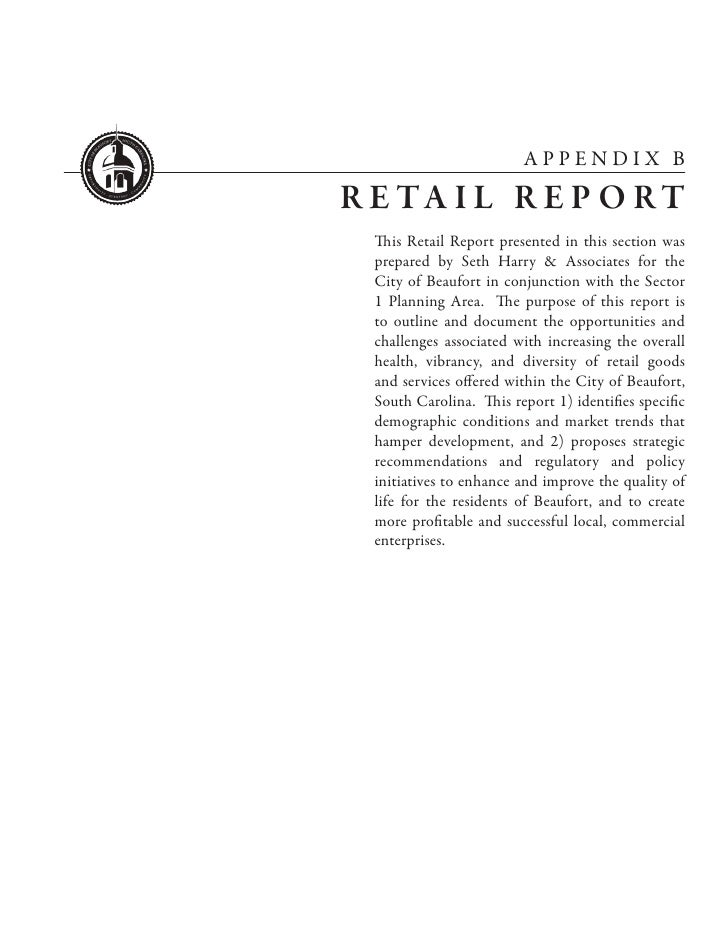 APPENDIX BR E TA I L R E P O R T  This Retail Report presented in this section was  prepared by Seth Harry & Associates fo...