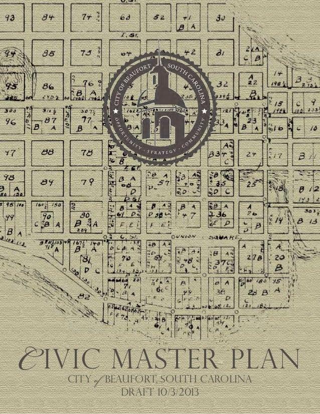 Draft 10/3/2013 C ivic Master plan CITY of BEAUFORT, south carolina