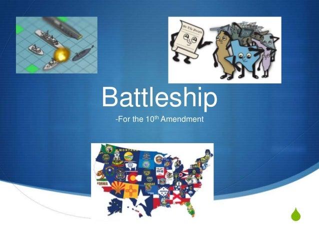 Battleship -For the 10th Amendment  S