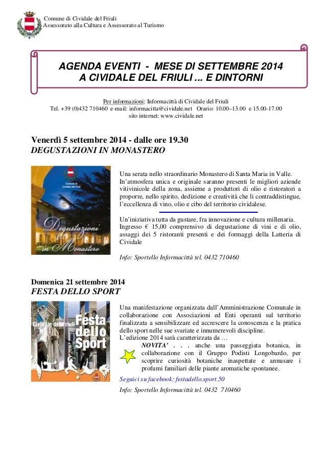Comune di Cividale del Friuli  Assessorato alla Cultura e Assessorato al Turismo  AGENDA EVENTI - MESE DI SETTEMBRE 2014  ...