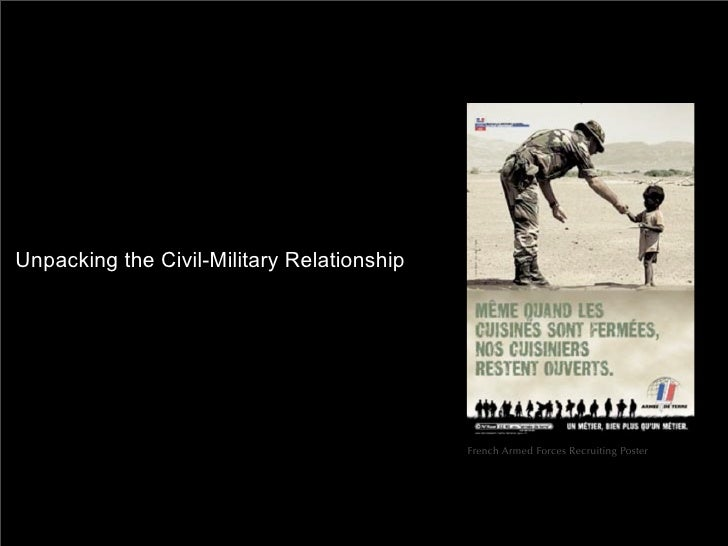 Unpacking the Civil-Military Relationship                                                 French Armed Forces Recruiting P...