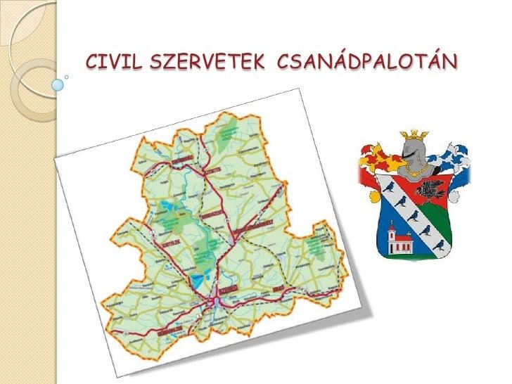 CIVIL SZERVETEK CSANÁDPALOTÁN