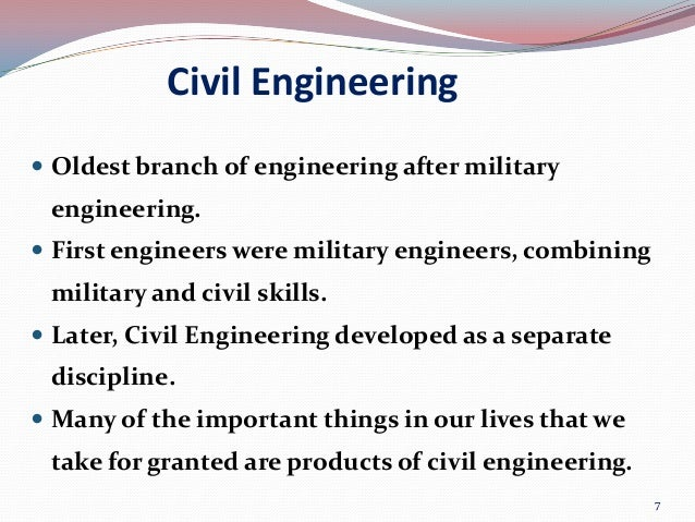 importance of civil engineering What is civil engineering civil engineering: the present in essence, civil engineering may be regarded as the profession that makes the world a more agreeable place.