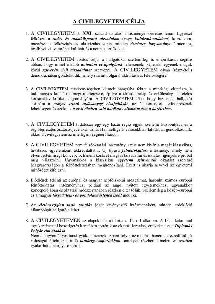 Civilegyetem Abán 2. - A Civilegyetem Célja