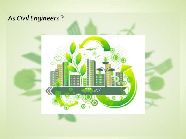 civil engineer and sustainability 515 civil sustainability engineer jobs available on indeedcom apply to civil engineer, project engineer, quality engineer and more.