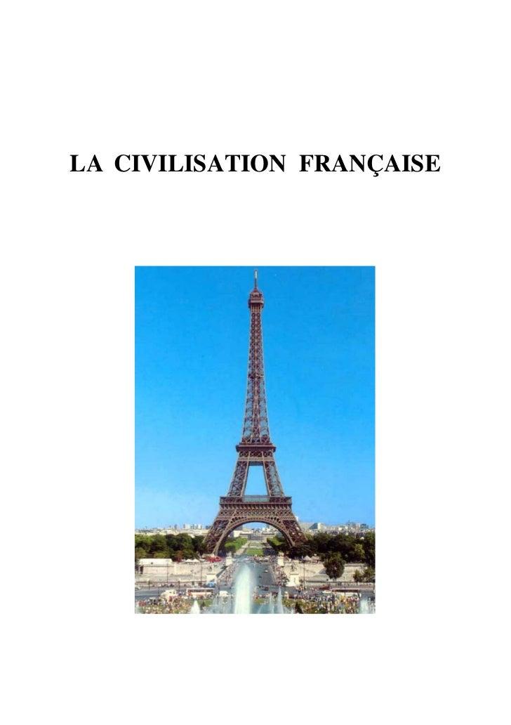 LA CIVILISATION FRANÇAISE