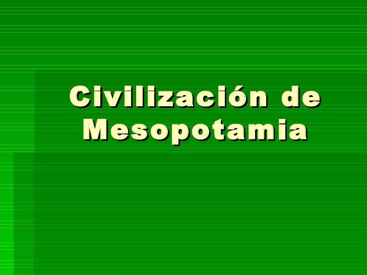 Civilización de Mesopotamia