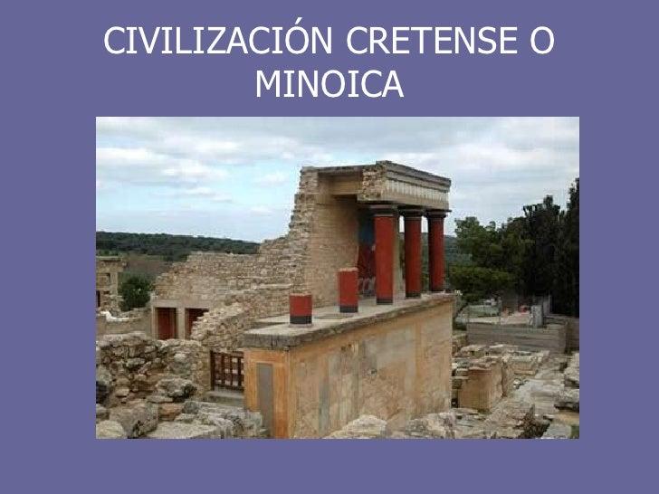 CIVILIZACIÓN CRETENSE O MINOICA