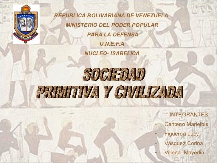 REPUBLICA BOLIVARIANA DE VENEZUELA  MINISTERIO DEL PODER POPULAR PARA LA DEFENSA U.N.E.F.A NUCLEO- ISABELICA <ul><li>INTEG...