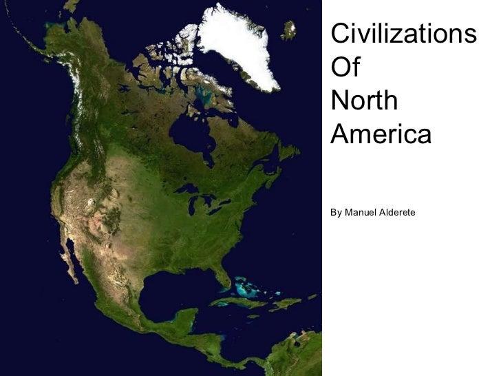 Civilizationsofnorthamerica 1214431418361213-9