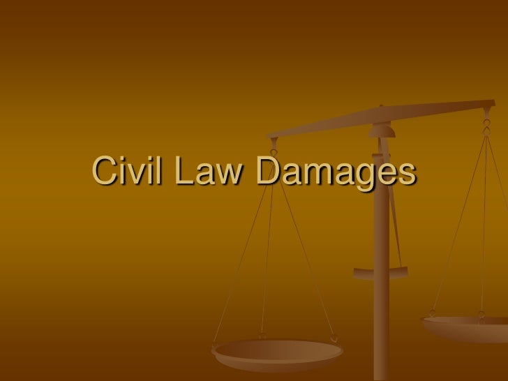 Civil Law Damages<br />
