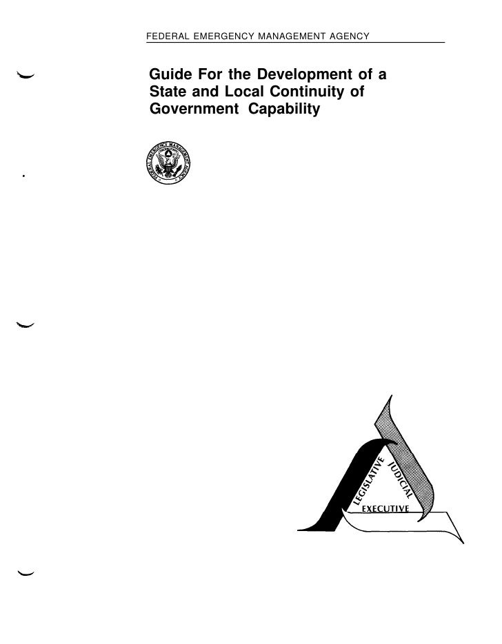 FEDERAL EMERGENCY MANAGEMENT AGENCY        Guide For the Development of a     State and Local Continuity of     Government...