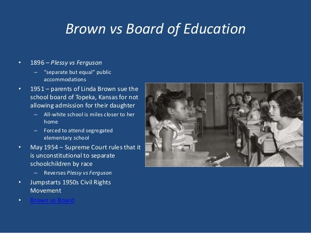 brown vs board of education research Brown v board: timeline of school integration in the us the supreme court in brown v board of education overturns plessy and declares that separate schools.