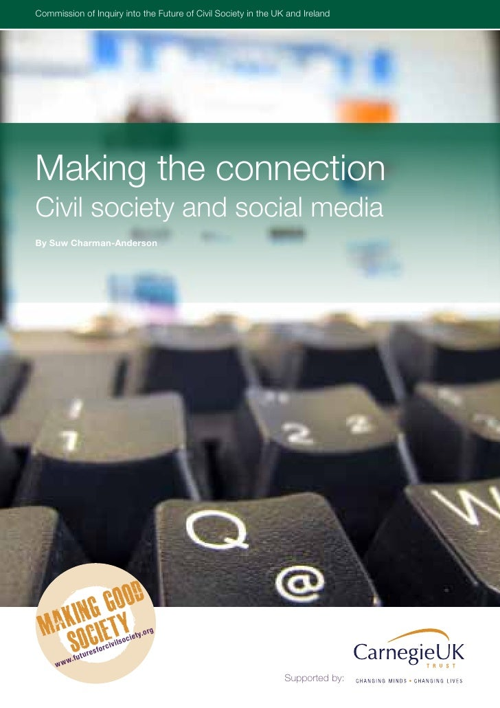 Commissionthe Inquiry into theSociety of CivilUK and IrelandUK and Ireland Inquiry into of Future of Civil Future in the S...