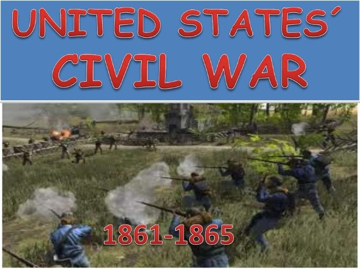 UNITED STATES´ CIVIL WAR<br />1861-1865<br />