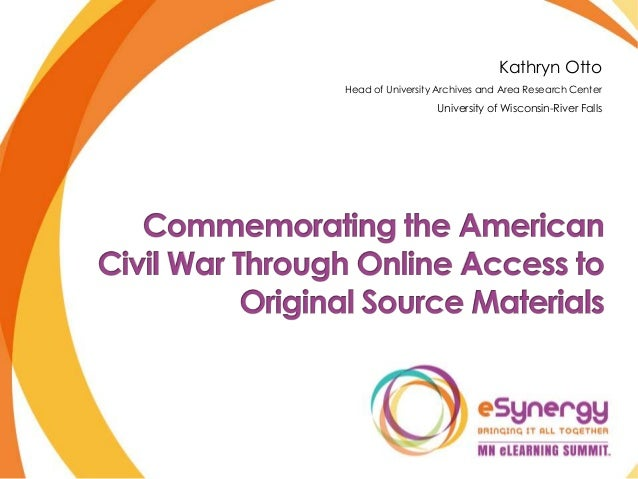 Commemorating the American Civil War Through Online Access to Original Source Materials