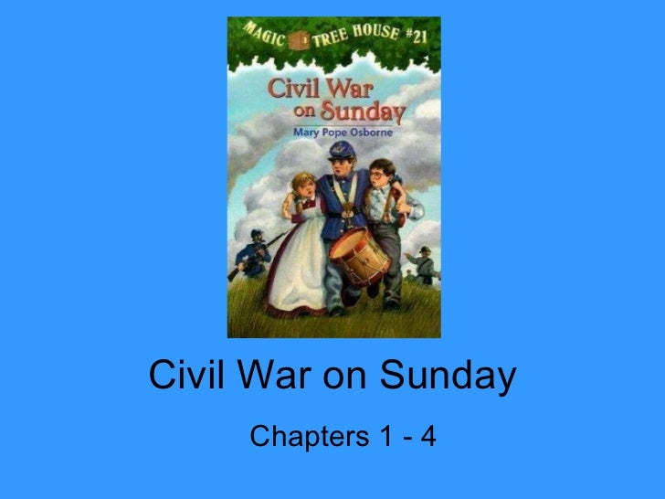 Civil War on Sunday Chapters 1 - 4