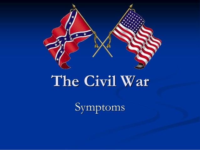 Civil war symptoms