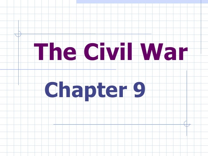 The Civil War Chapter 9