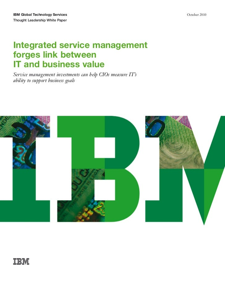 IBM Global Technology Services                              October 2010Thought Leadership White PaperIntegrated service m...