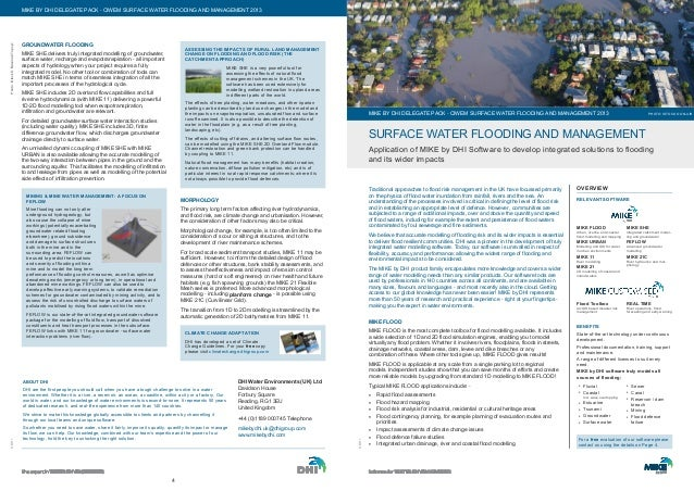 ©DHI 4 GROUNDWATER FLOODING MIKE SHE delivers truly integrated modelling of groundwater, surface water, recharge and evapo...