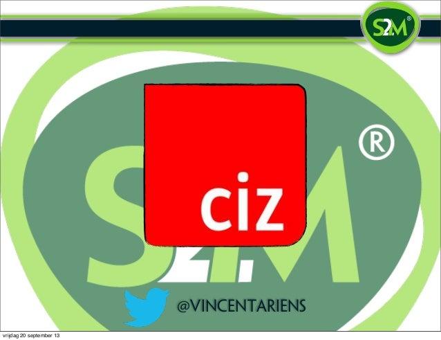Presentatie Society 3.0 voor CIZ (Vincent Ariëns)