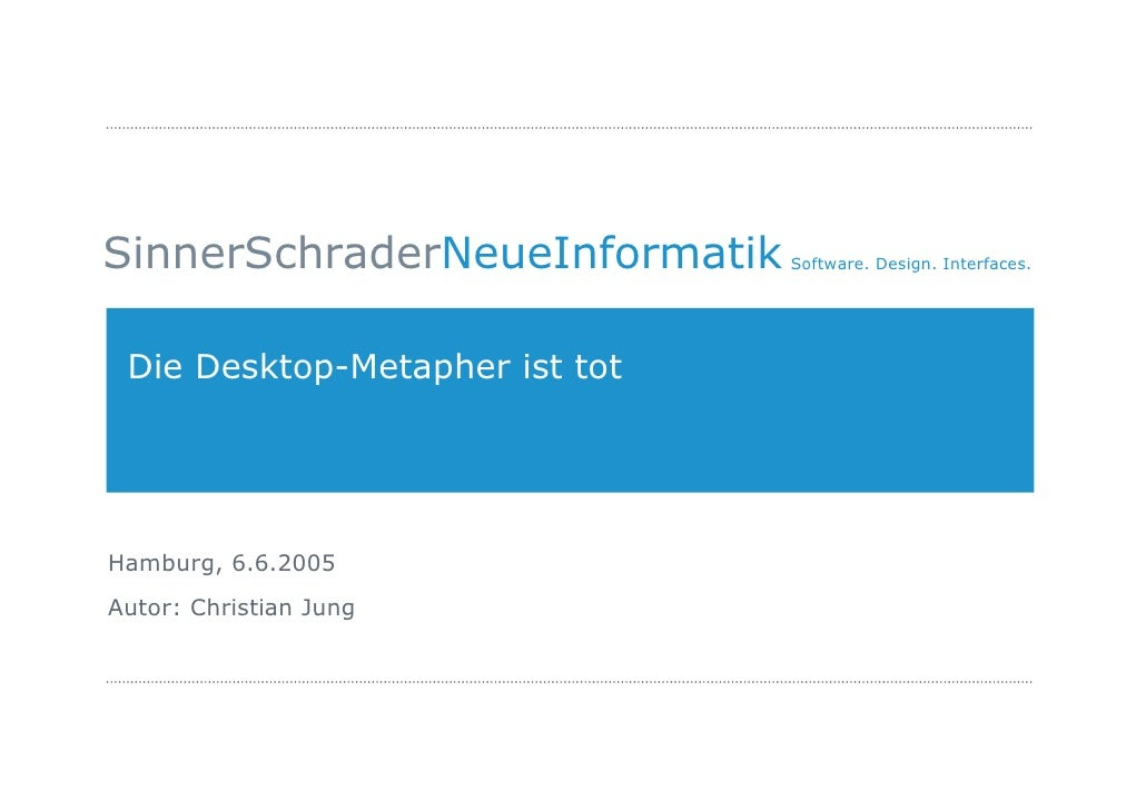 Die Desktop Metapher it tot