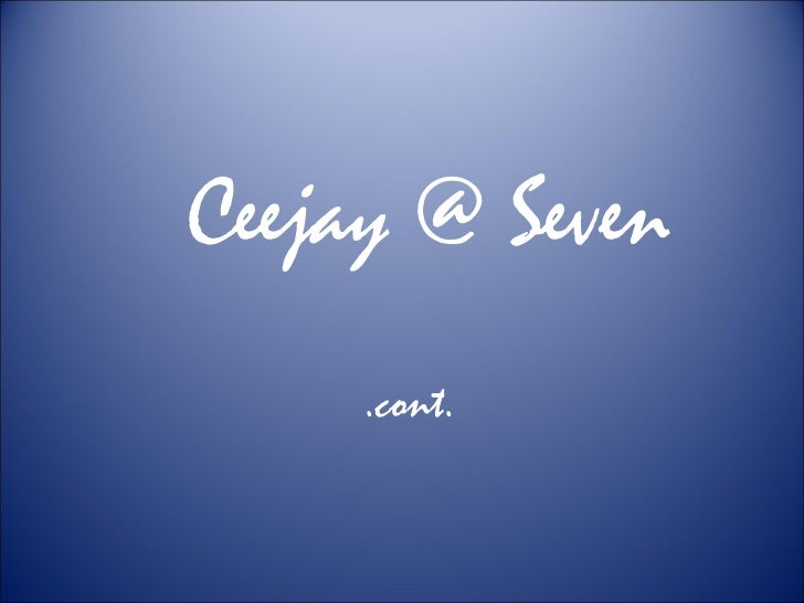 seven years of joy: ceejay@seven