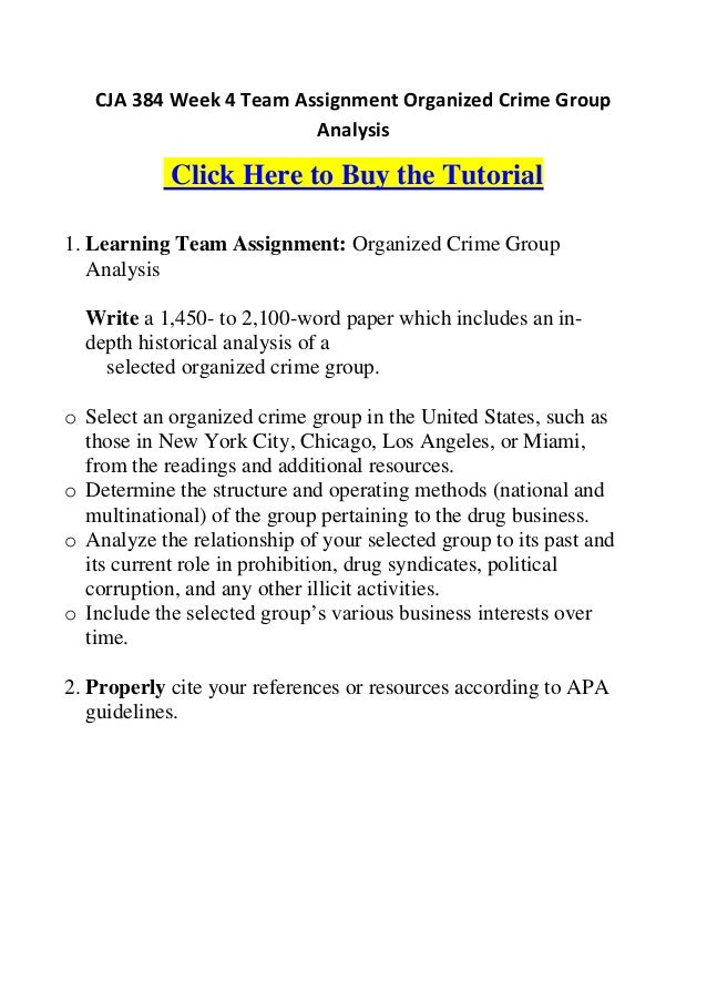 CJA 384 Week 4 Learning Team Assignment Organized Crime Group Analysis