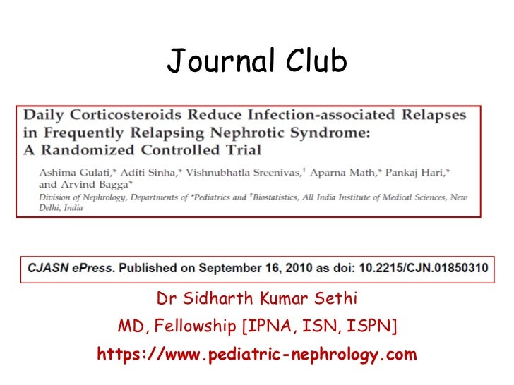 Journal Club: Daily Corticosteroids Reduce Infection-associated Relapses in Frequently Relapsing Nephrotic Syndrome: A Randomized Controlled Trial