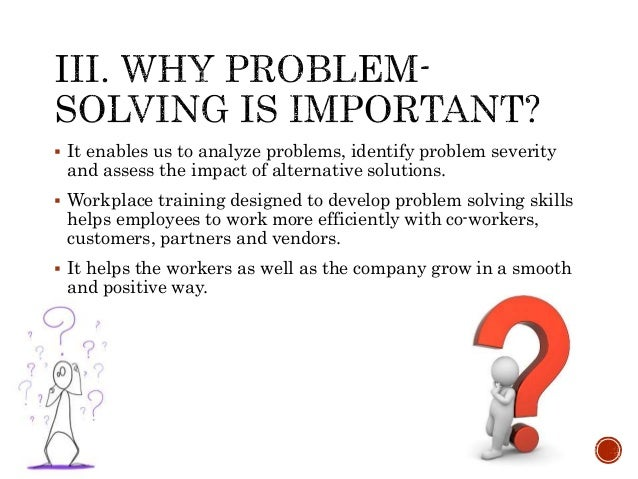 Problem Solving Techniques In The Workplace