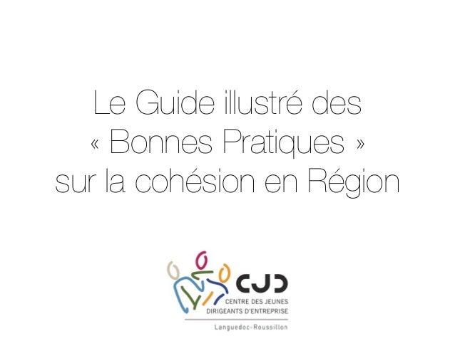 Le Guide illustré des «Bonnes Pratiques» sur la cohésion en Région
