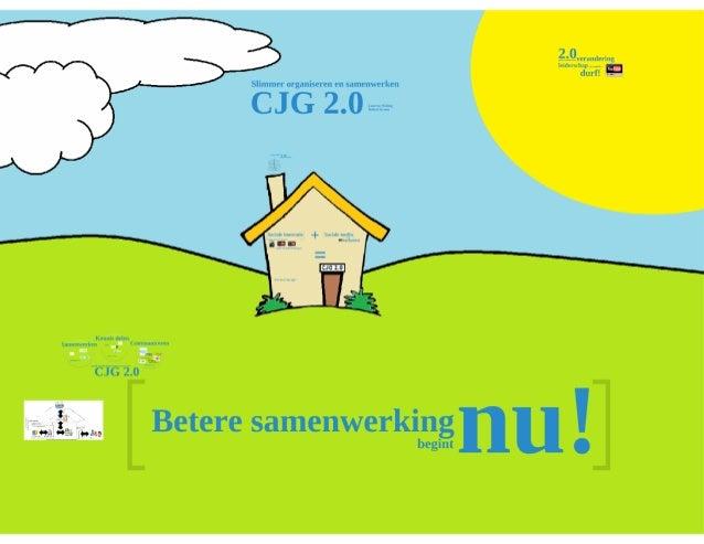 Slimmer organiseren en samenwerken - CJG 2.0