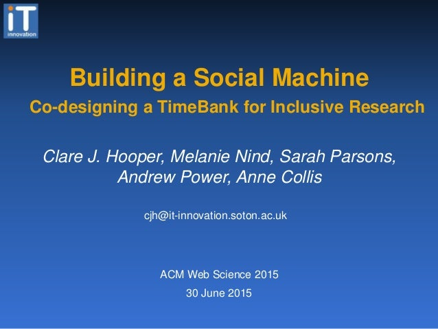 Building a social machine co designing a timebank for Building designing app