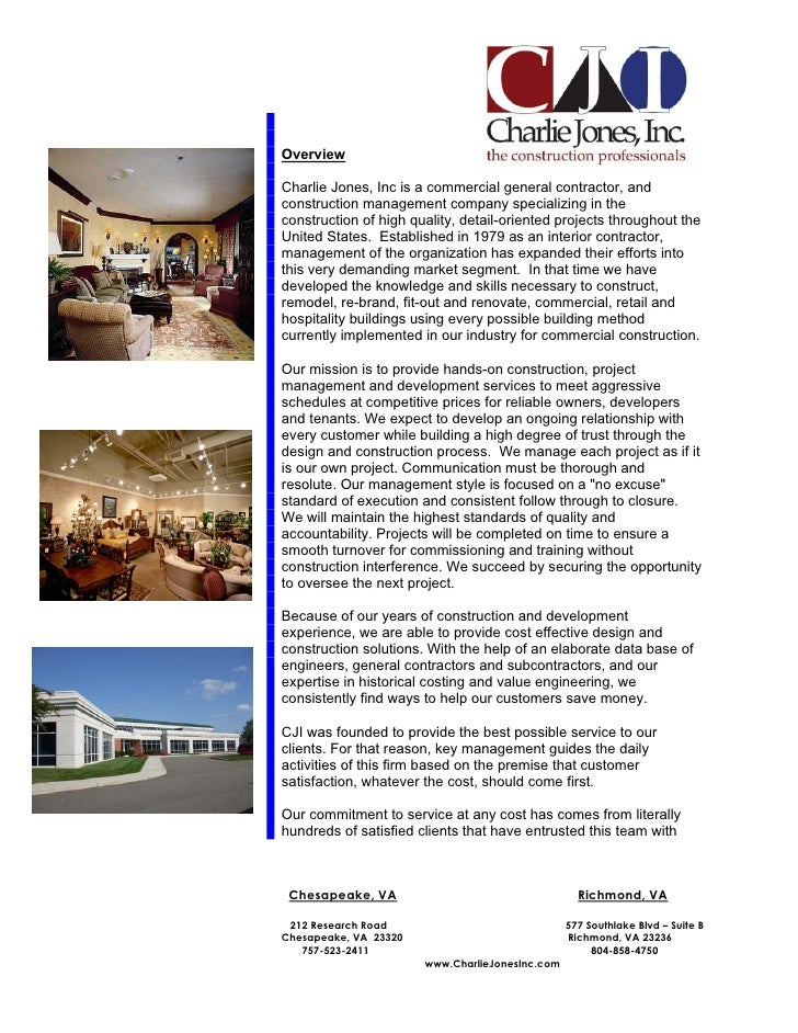 Overview  Charlie Jones, Inc is a commercial general contractor, and construction management company specializing in the c...