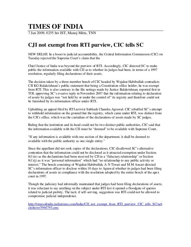 TIMES OF INDIA7 Jan 2009, 0255 hrs IST, Manoj Mitta, TNNCJI not exempt from RTI purview, CIC tells SCNEW DELHI: In a boost...